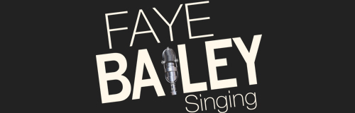 Faye Bailey Singing | Singing and Vocal Coach